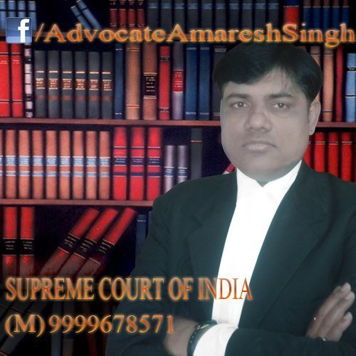Amaresh Singh Advocate - Supreme Court of India & Delhi High Court